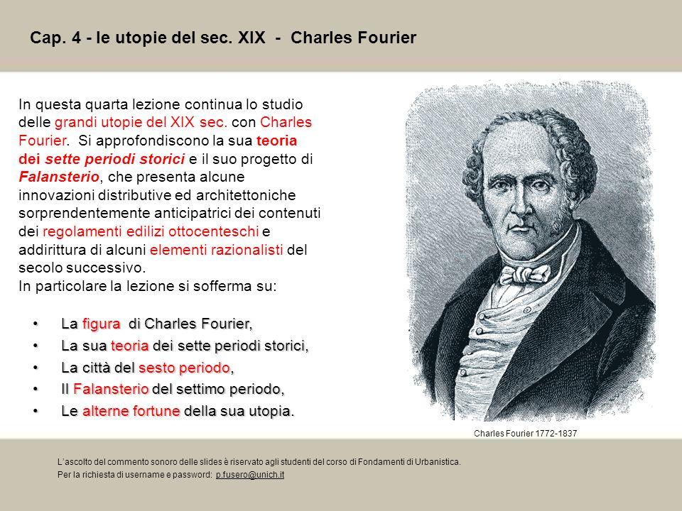 Cap. 4 - le utopie del sec. XIX - Charles Fourier