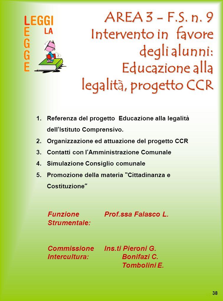 AREA 3 - F.S. n. 9 Intervento in favore degli alunni: Educazione alla legalità, progetto CCR