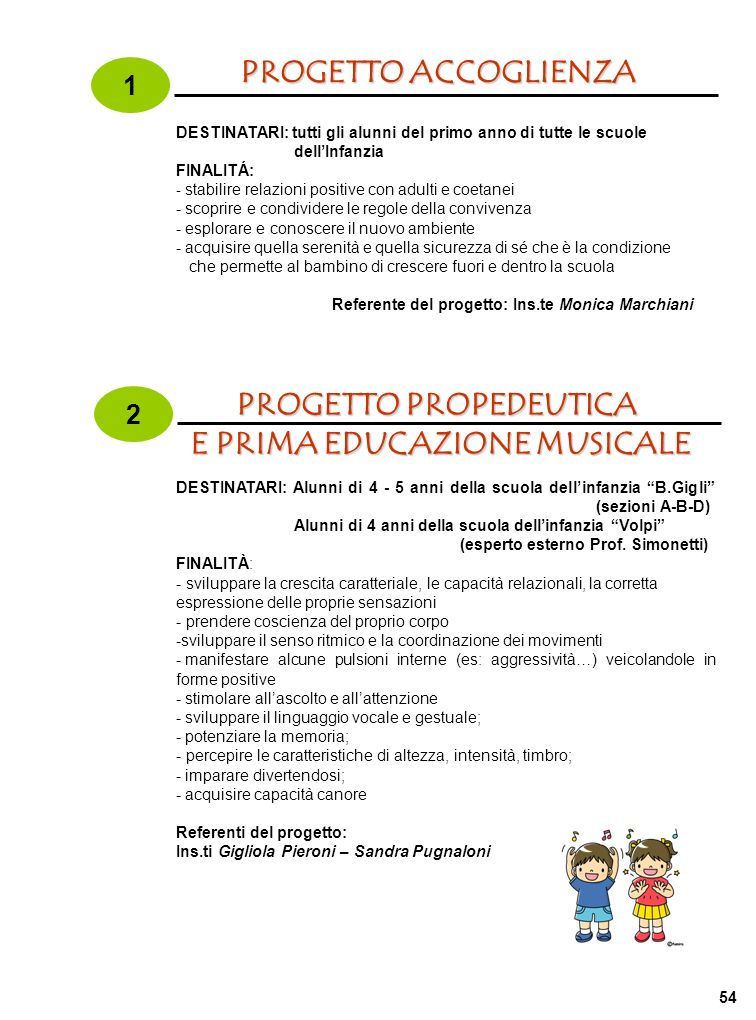 PROGETTO ACCOGLIENZA PROGETTO PROPEDEUTICA E PRIMA EDUCAZIONE MUSICALE