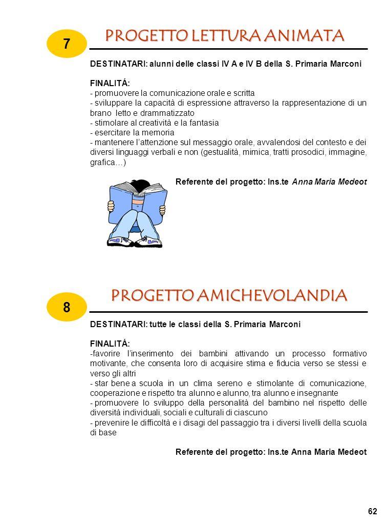 PROGETTO AMICHEVOLANDIA PROGETTO LETTURA ANIMATA