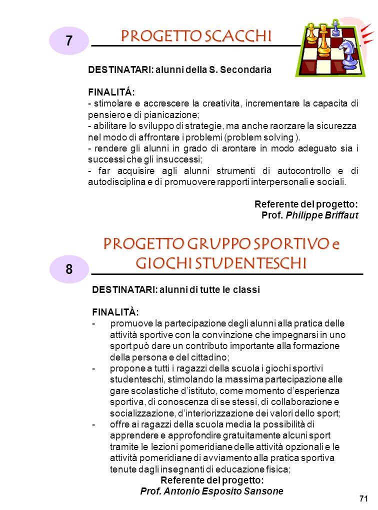 PROGETTO GRUPPO SPORTIVO e GIOCHI STUDENTESCHI