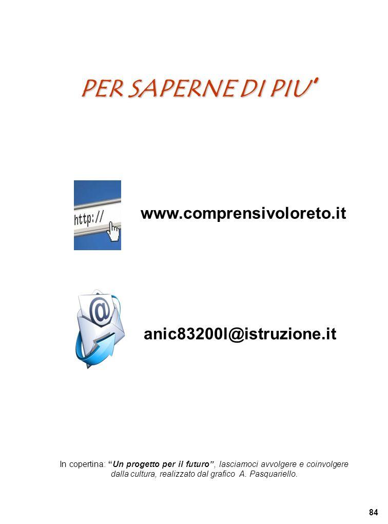 PER SAPERNE DI PIU' www.comprensivoloreto.it anic83200l@istruzione.it