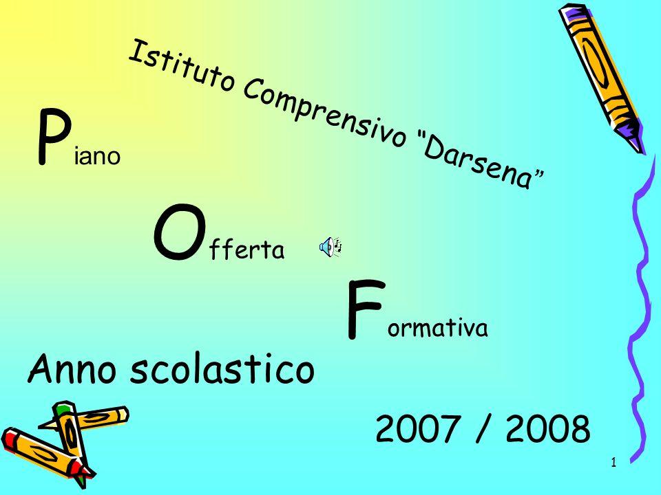 Piano Offerta Formativa Anno scolastico 2007 / 2008