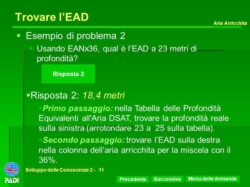Trovare l'EAD Esempio di problema 2 Risposta 2: 18,4 metri
