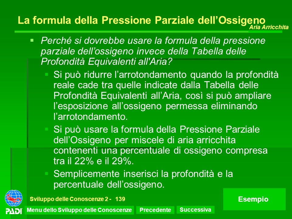 La formula della Pressione Parziale dell'Ossigeno