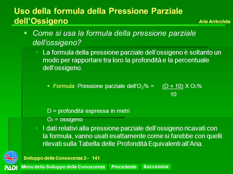 Uso della formula della Pressione Parziale dell'Ossigeno