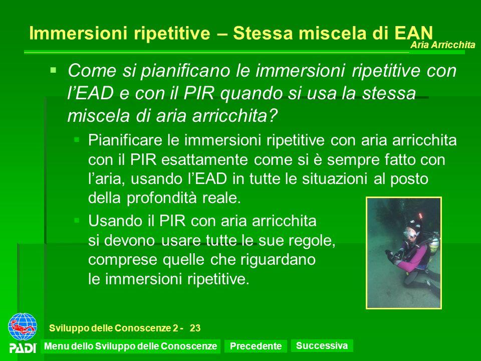 Immersioni ripetitive – Stessa miscela di EAN