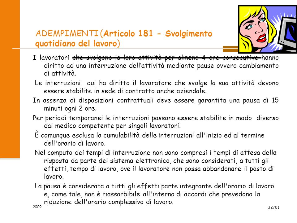 ADEMPIMENTI (Articolo 181 - Svolgimento quotidiano del lavoro)