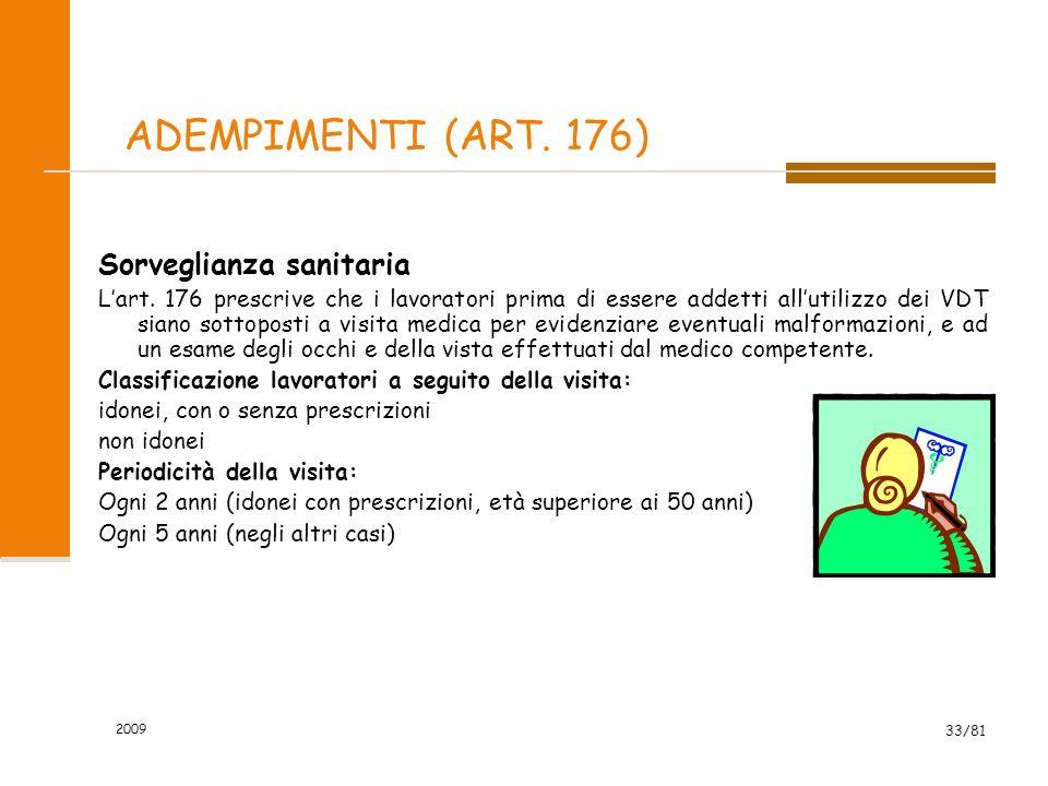 ADEMPIMENTI (ART. 176) Sorveglianza sanitaria