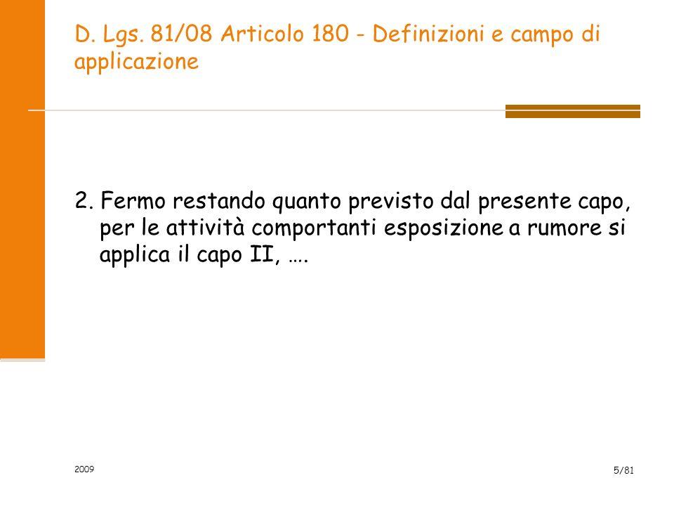 D. Lgs. 81/08 Articolo 180 - Definizioni e campo di applicazione