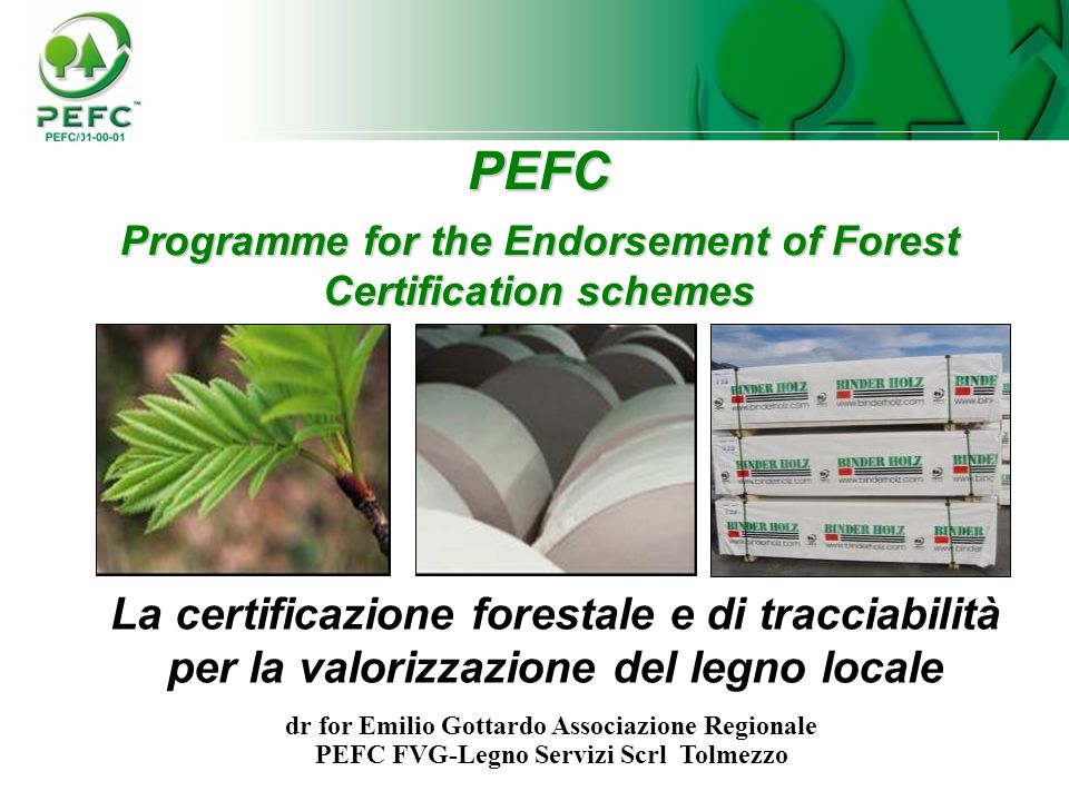 Programme for the Endorsement of Forest Certification schemes