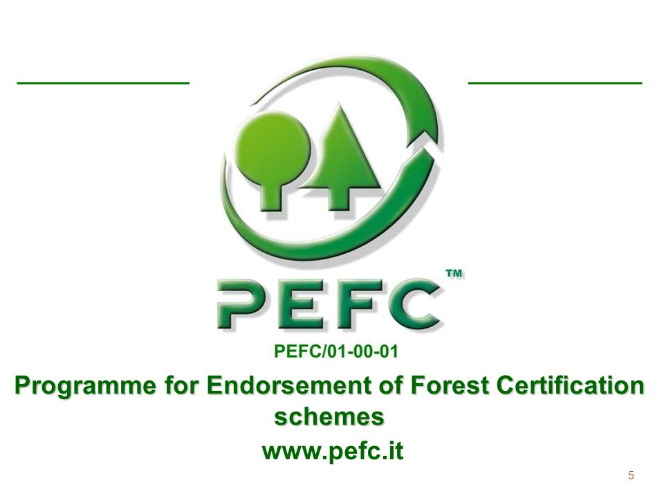 Programme for Endorsement of Forest Certification schemes