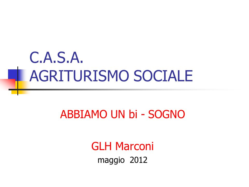 C.A.S.A. AGRITURISMO SOCIALE