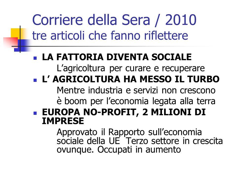 Corriere della Sera / 2010 tre articoli che fanno riflettere