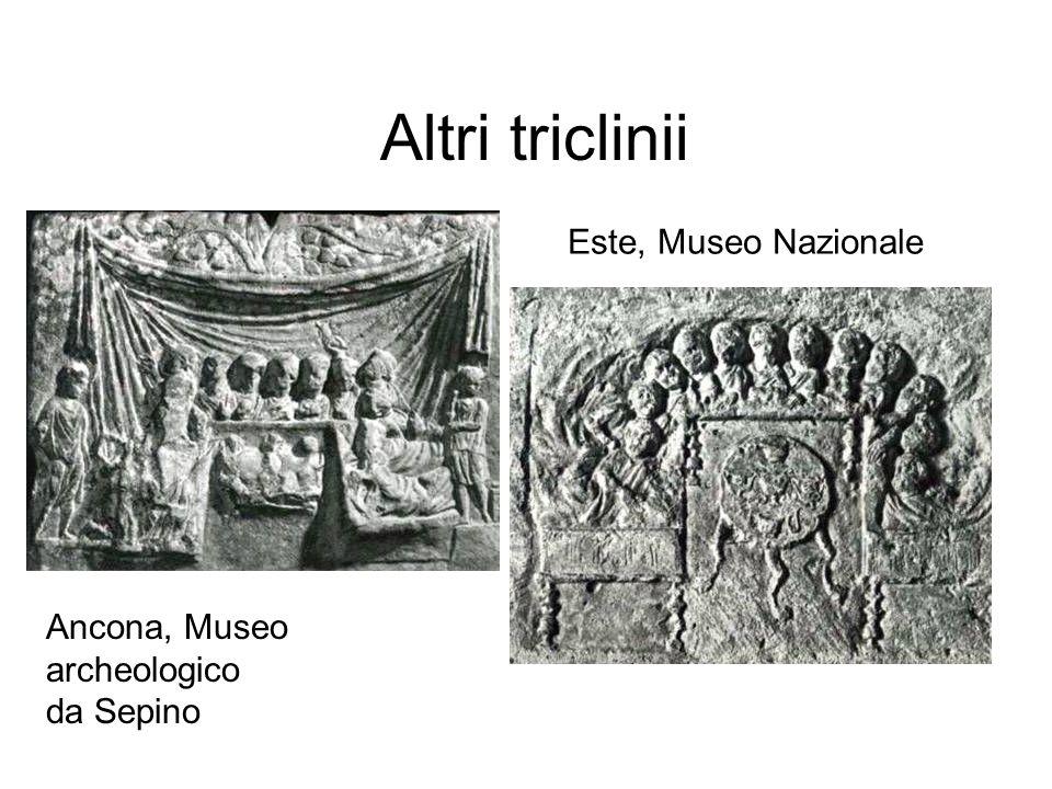 Altri triclinii Este, Museo Nazionale Ancona, Museo archeologico