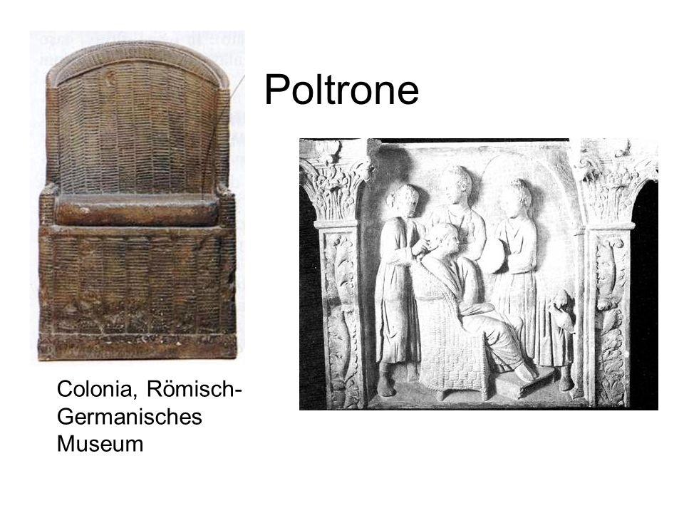 Poltrone Colonia, Römisch-Germanisches Museum