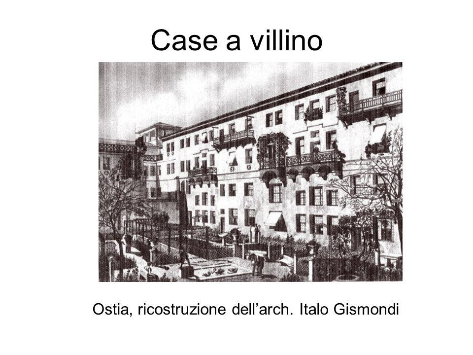 Case a villino Ostia, ricostruzione dell'arch. Italo Gismondi