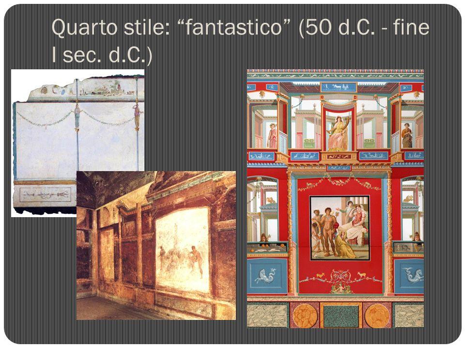 Quarto stile: fantastico (50 d.C. - fine I sec. d.C.)