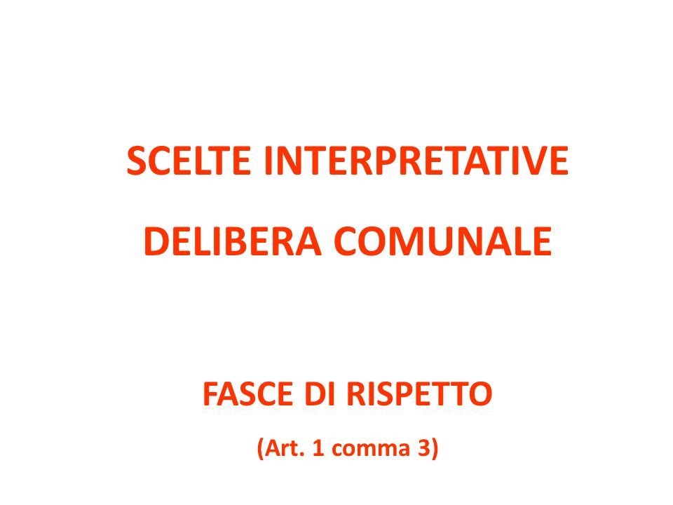 SCELTE INTERPRETATIVE