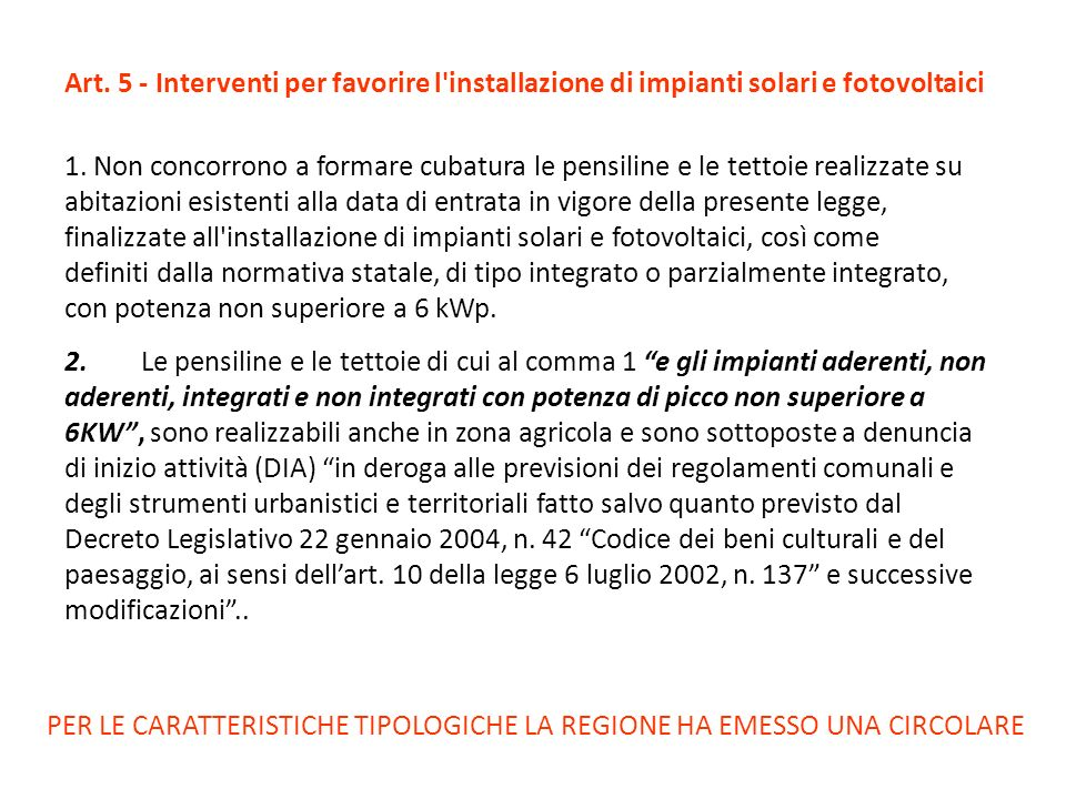 Art. 5 - Interventi per favorire l installazione di impianti solari e fotovoltaici
