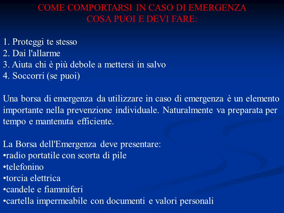 COME COMPORTARSI IN CASO DI EMERGENZA