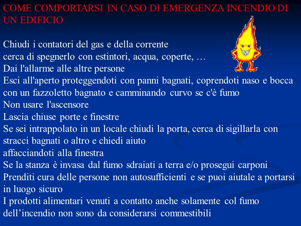 COME COMPORTARSI IN CASO DI EMERGENZA INCENDIO DI UN EDIFICIO