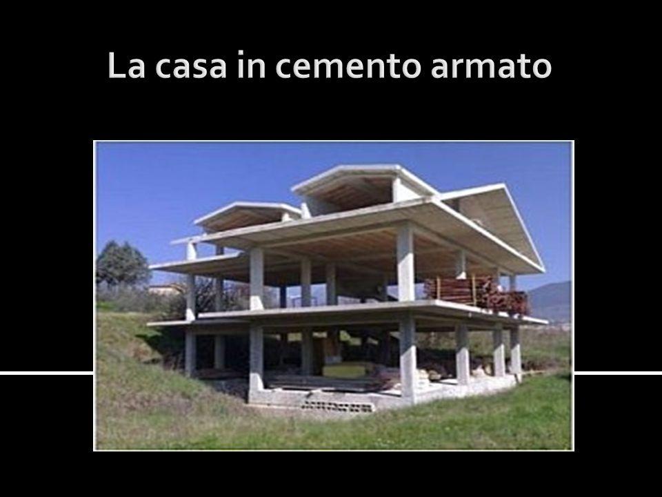 La casa in cemento armato
