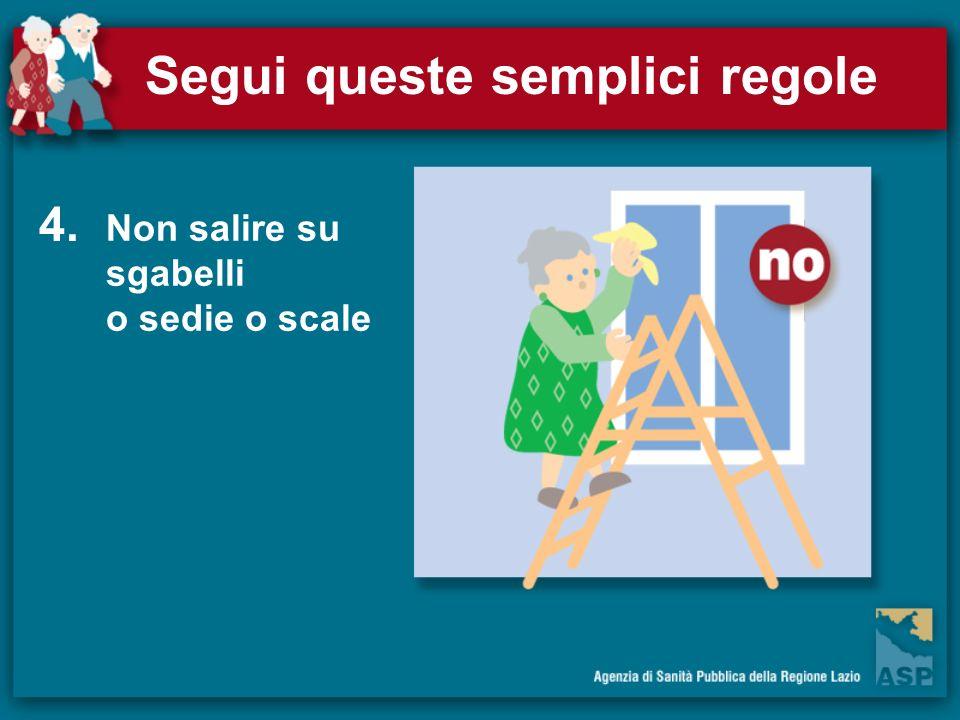 Segui queste semplici regole
