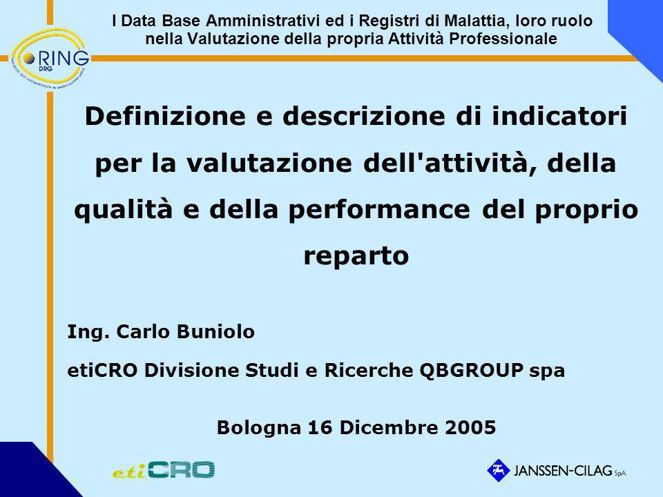 I Data Base Amministrativi ed i Registri di Malattia, loro ruolo nella Valutazione della propria Attività Professionale