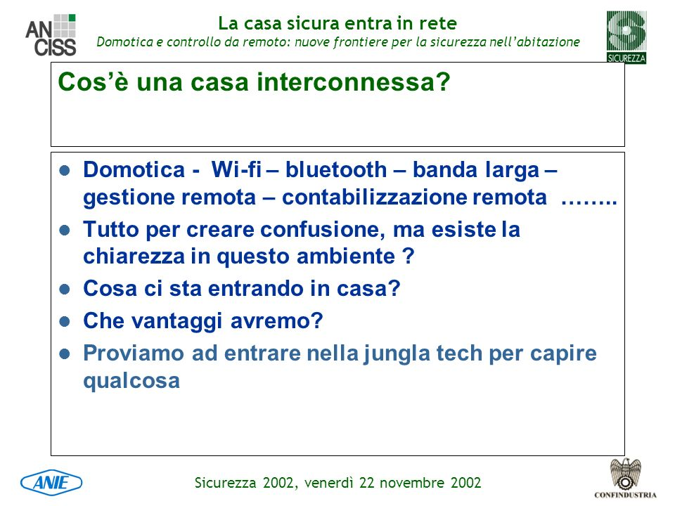 Cos'è una casa interconnessa
