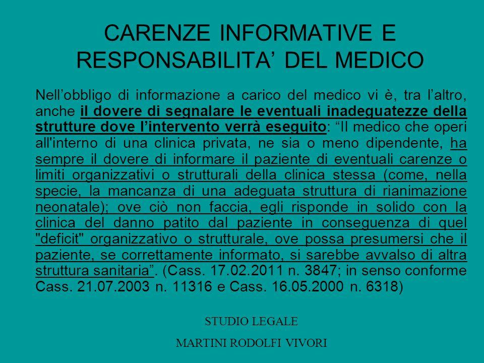 CARENZE INFORMATIVE E RESPONSABILITA' DEL MEDICO