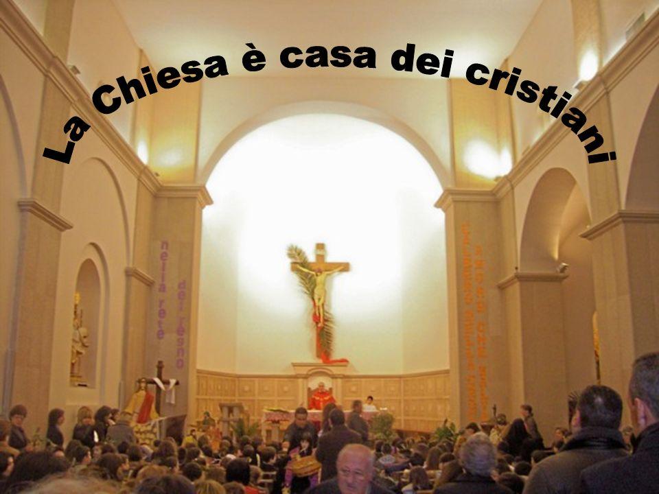 La Chiesa è casa dei cristiani