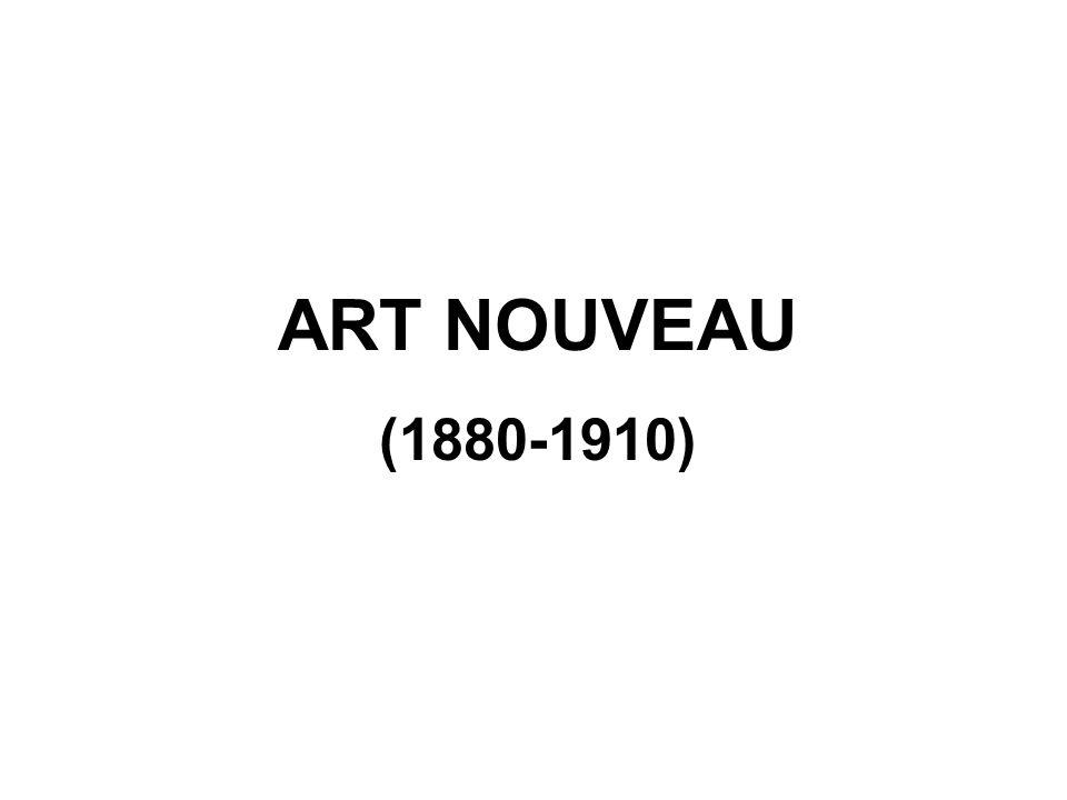 ART NOUVEAU (1880-1910)