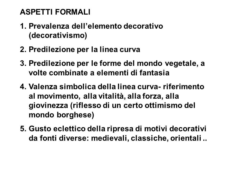 ASPETTI FORMALI Prevalenza dell'elemento decorativo (decorativismo) Predilezione per la linea curva.