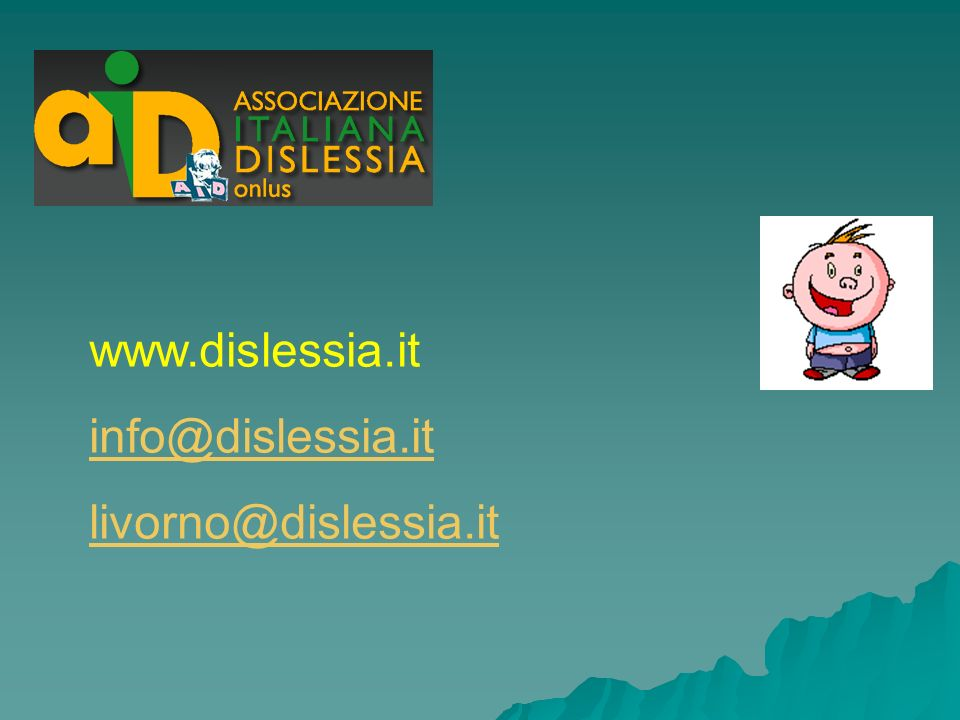 www.dislessia.it info@dislessia.it livorno@dislessia.it