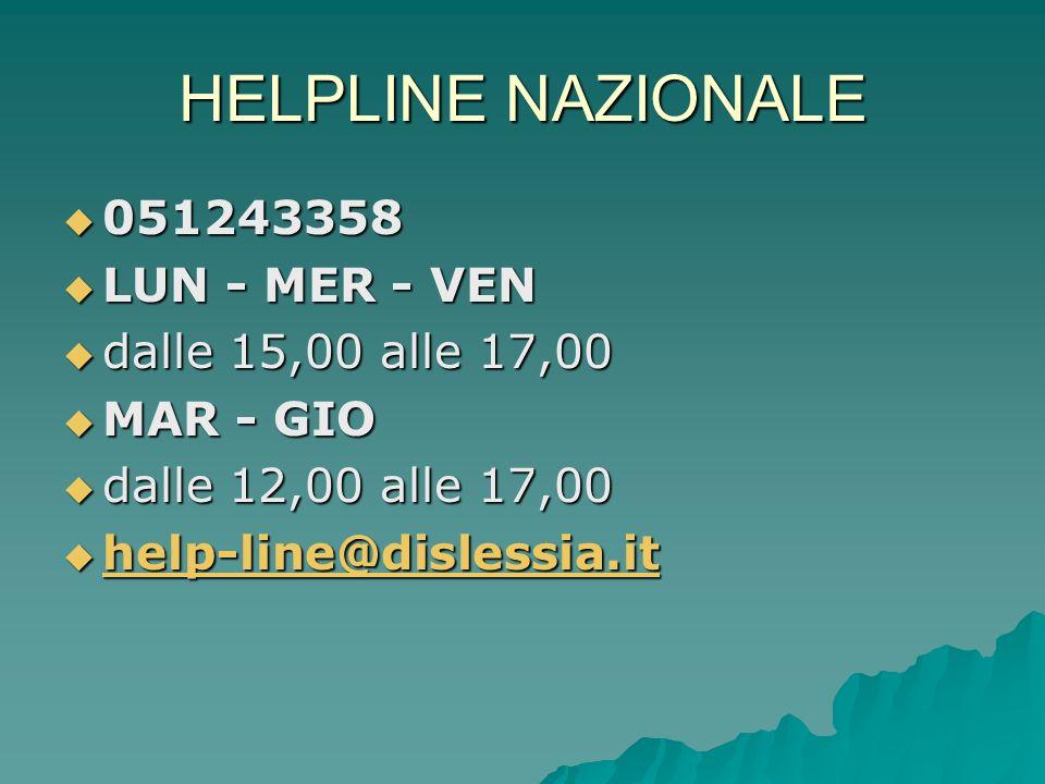 HELPLINE NAZIONALE 051243358 LUN - MER - VEN dalle 15,00 alle 17,00