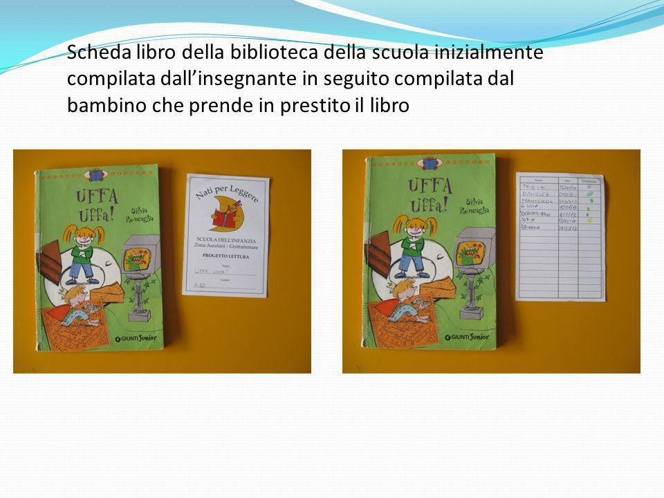 Scheda libro della biblioteca della scuola inizialmente compilata dall'insegnante in seguito compilata dal bambino che prende in prestito il libro