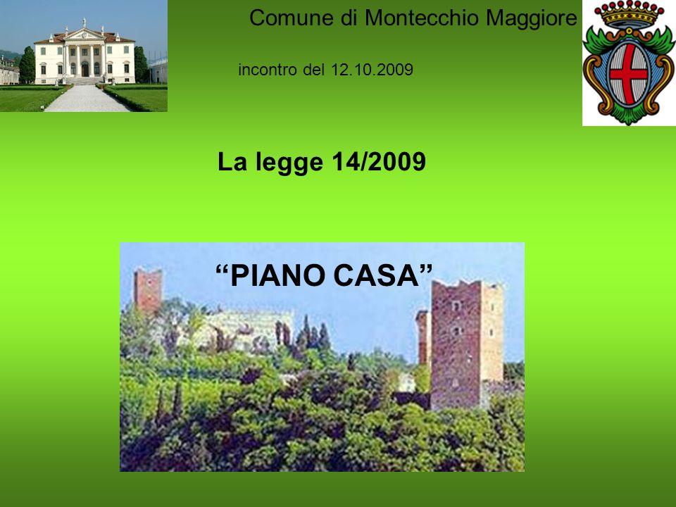 PIANO CASA La legge 14/2009 Comune di Montecchio Maggiore