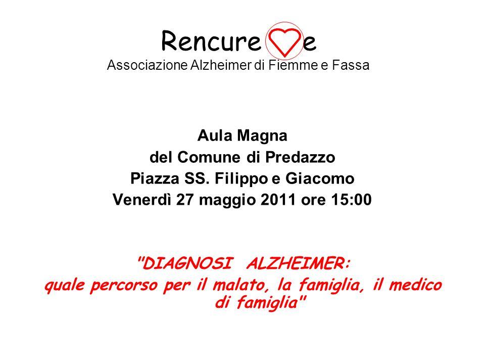 Rencure e Associazione Alzheimer di Fiemme e Fassa