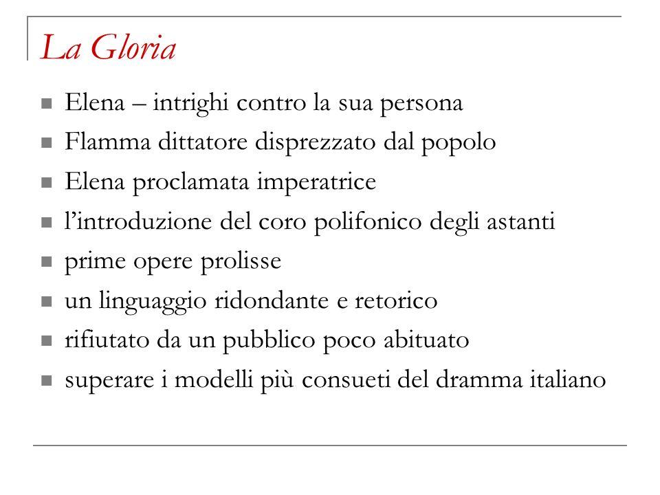 La Gloria Elena – intrighi contro la sua persona