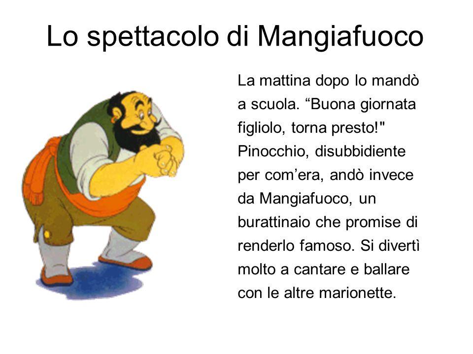 Lo spettacolo di Mangiafuoco