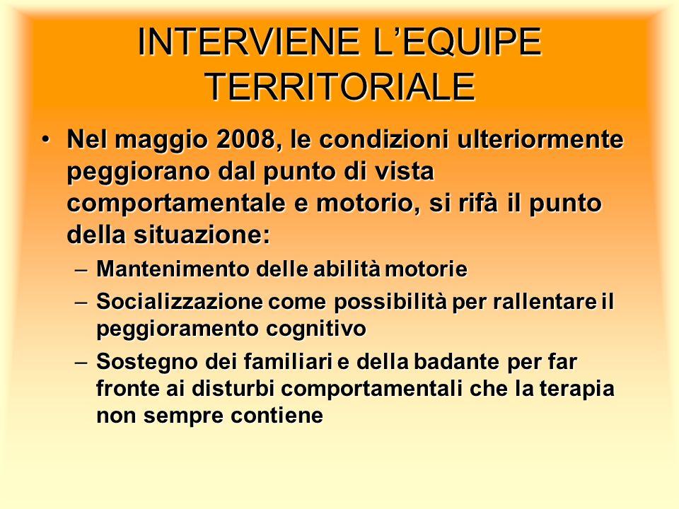 INTERVIENE L'EQUIPE TERRITORIALE