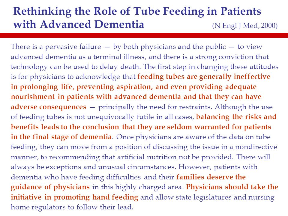 Rethinking the Role of Tube Feeding in Patients with Advanced Dementia