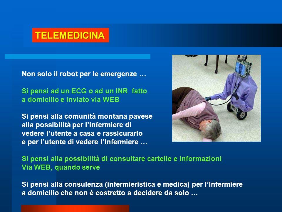 TELEMEDICINA Non solo il robot per le emergenze …