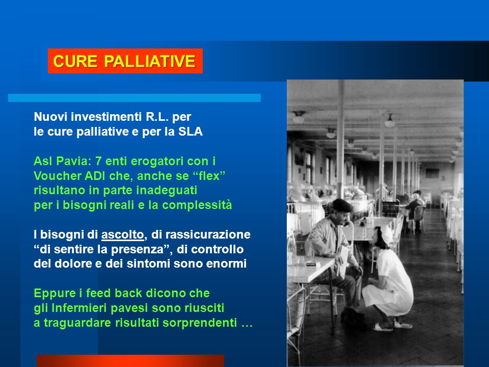 CURE PALLIATIVE Nuovi investimenti R.L. per