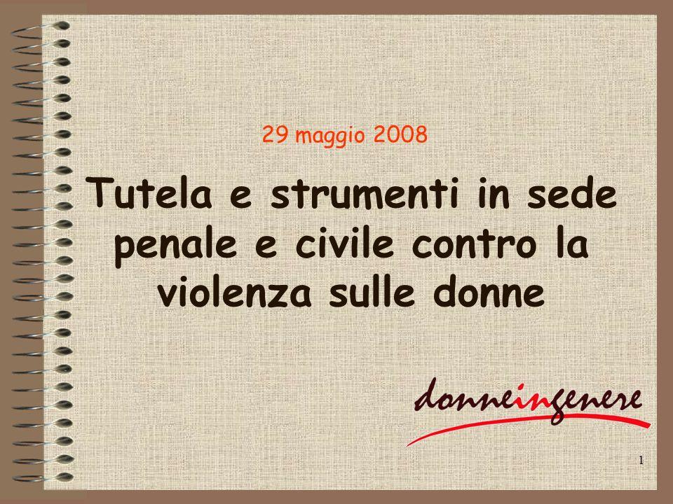 Tutela e strumenti in sede penale e civile contro la violenza sulle donne