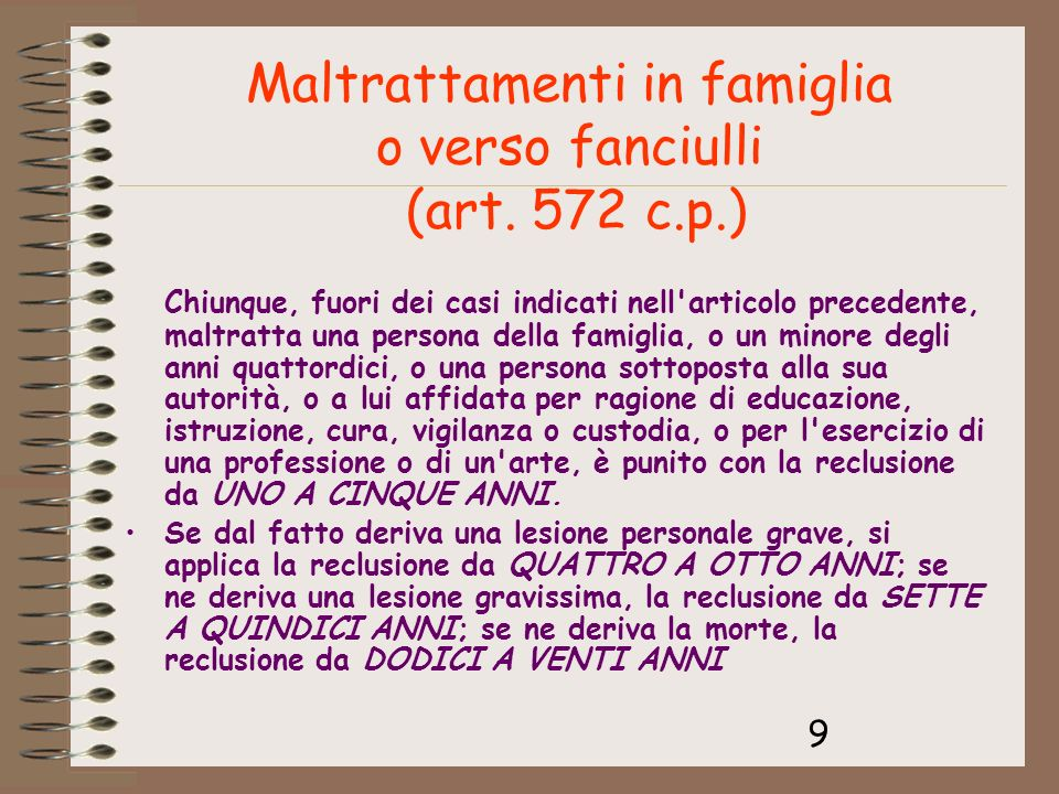 Maltrattamenti in famiglia o verso fanciulli (art. 572 c.p.)
