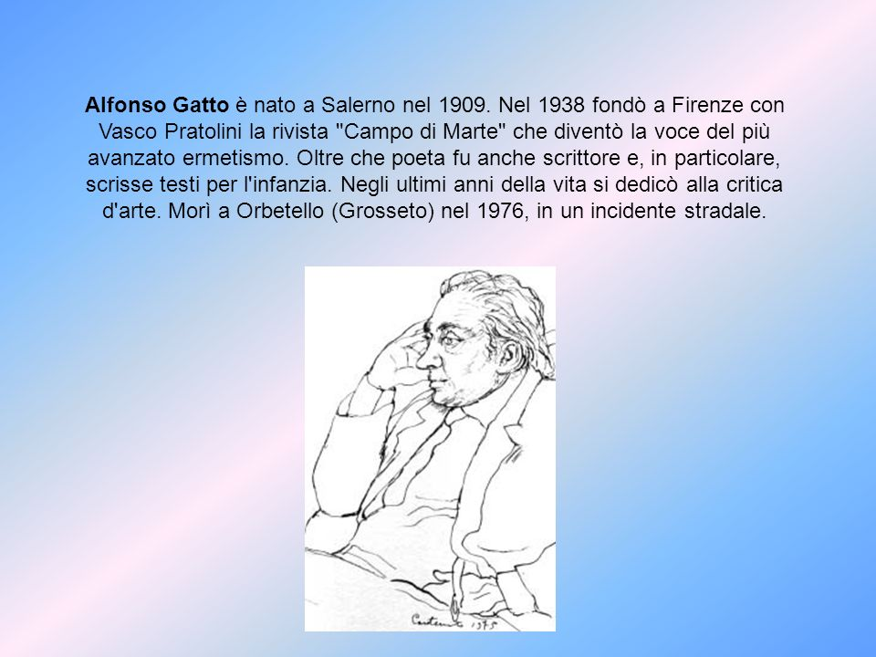 Alfonso Gatto è nato a Salerno nel 1909
