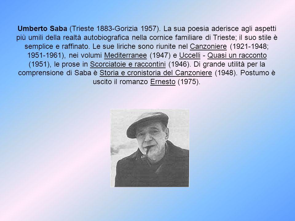 Umberto Saba (Trieste 1883-Gorizia 1957)