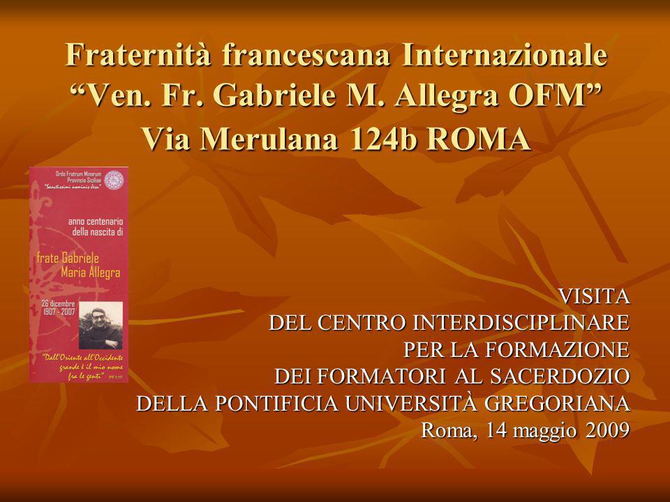 Fraternità francescana Internazionale Ven. Fr. Gabriele M